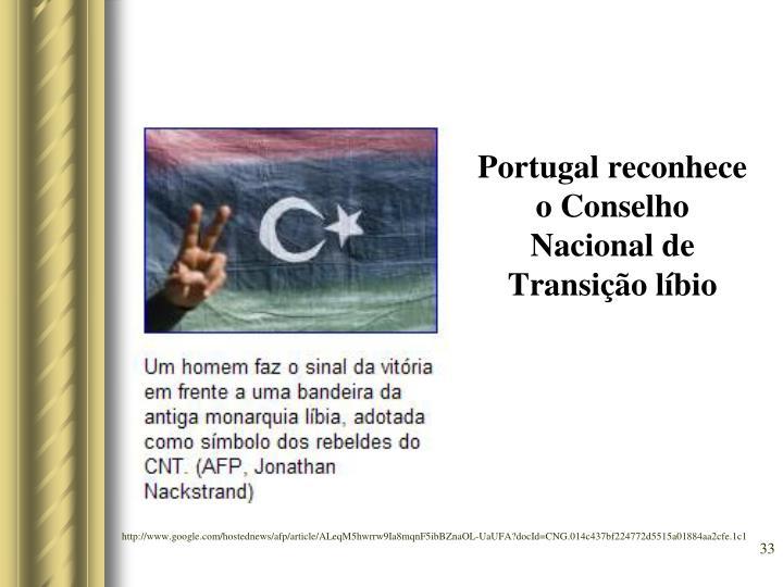 Portugal reconhece o Conselho Nacional de Transição líbio