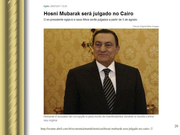 http://exame.abril.com.br/economia/mundo/noticias/hosni-mubarak-sera-julgado-no-cairo--2