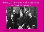freud g stanley hall carl jung at clark university