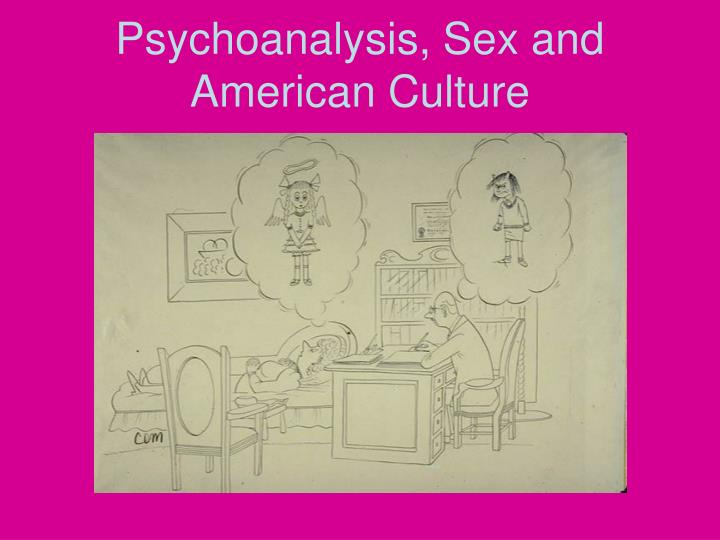 psychoanalysis sex and american culture n.