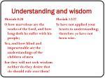 understanding and wisdom
