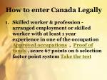 how to enter canada legally