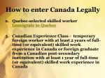 how to enter canada legally1