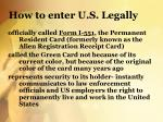 how to enter u s legally1