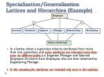 specialization generalization lattices and hierarchies example