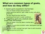 what are common types of goats and how do they differ3