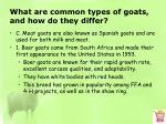 what are common types of goats and how do they differ4