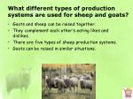 what different types of production systems are used for sheep and goats