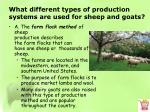 what different types of production systems are used for sheep and goats1