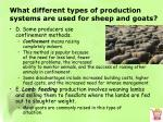 what different types of production systems are used for sheep and goats4