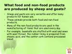 what food and non food products are produced by sheep and goats