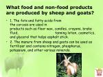 what food and non food products are produced by sheep and goats3