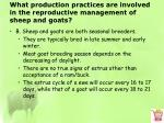 what production practices are involved in the reproductive management of sheep and goats1