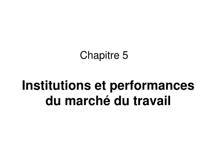 institutions et performances du march du travail n.