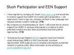 slush participation and een support