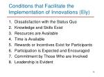 conditions that facilitate the implementation of innovations ely
