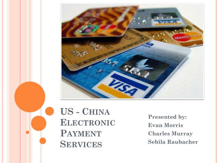 us china electronic payment services n.