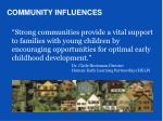 community influences