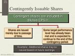 contingently issuable shares1