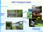 esm ecological impact