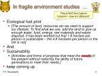 in fragile environment studies