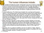 the human influences include1
