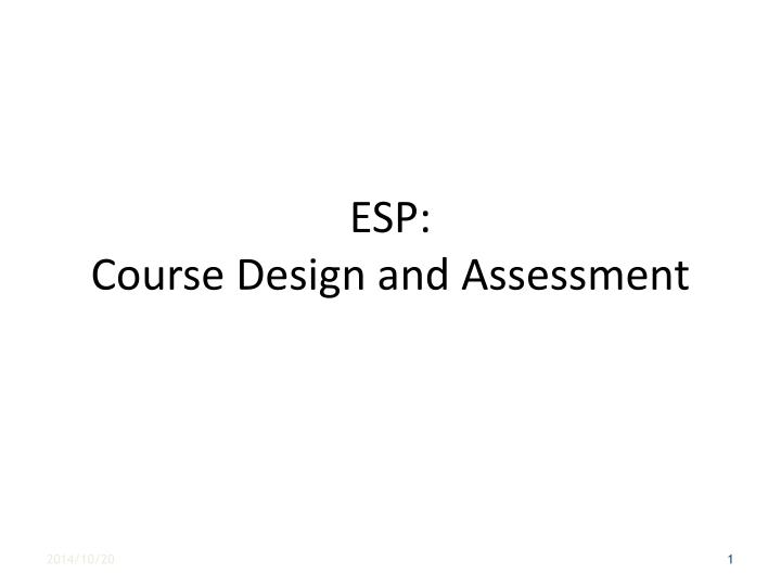 esp course design and assessment n.