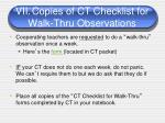 vii copies of ct checklist for walk thru observations