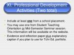 xi professional development activities two total