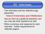 xii interviews