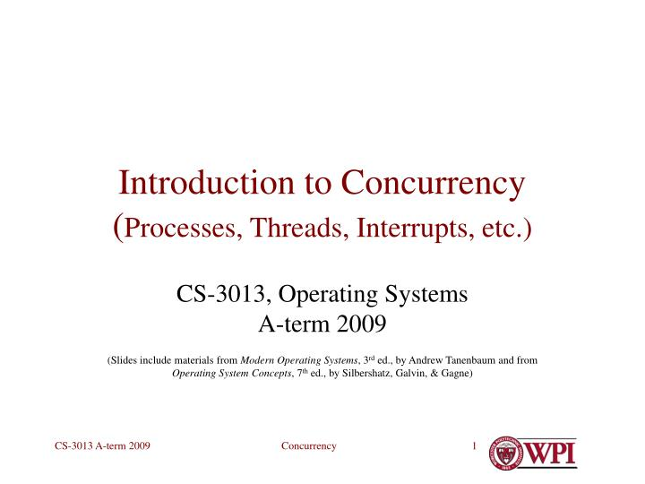 introduction to concurrency processes threads interrupts etc n.