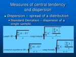 measures of central tendency and dispersion3