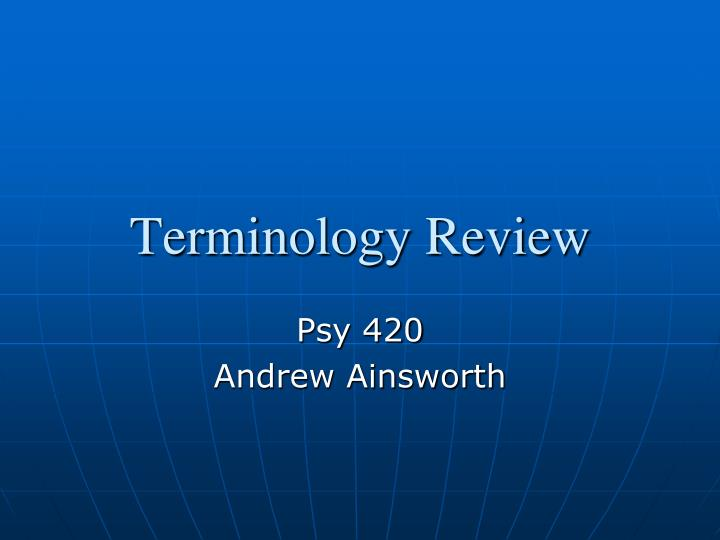 terminology review n.
