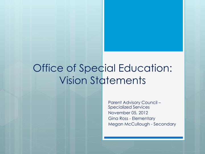 office of special education vision statements n.