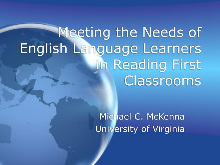meeting the needs of english language learners in reading first classrooms n.