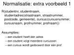 normalisatie extra voorbeeld 1