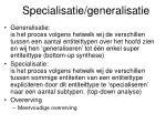 specialisatie generalisatie