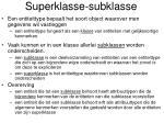 superklasse subklasse
