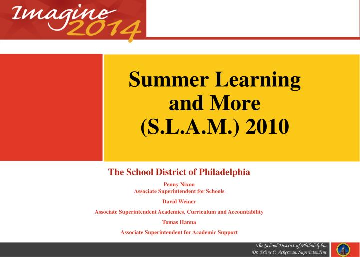 summer learning and more s l a m 2010 n.