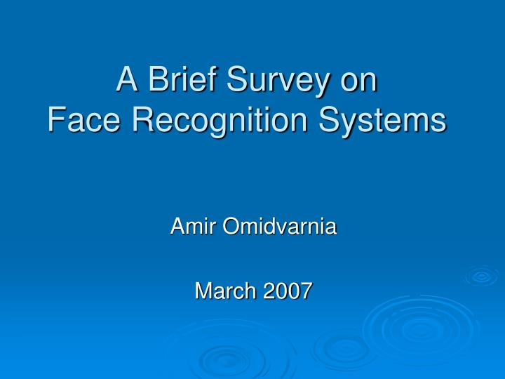 a brief survey on face recognition systems n.
