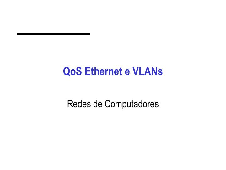 qos ethernet e vlans n.