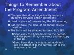 things to remember about the program amendment