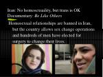 iran no homosexuality but trans is ok documentary be like others