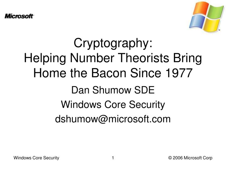 cryptography helping number theorists bring home the bacon since 1977 n.