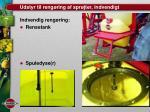 udstyr til reng ring af spr jter indvendigt