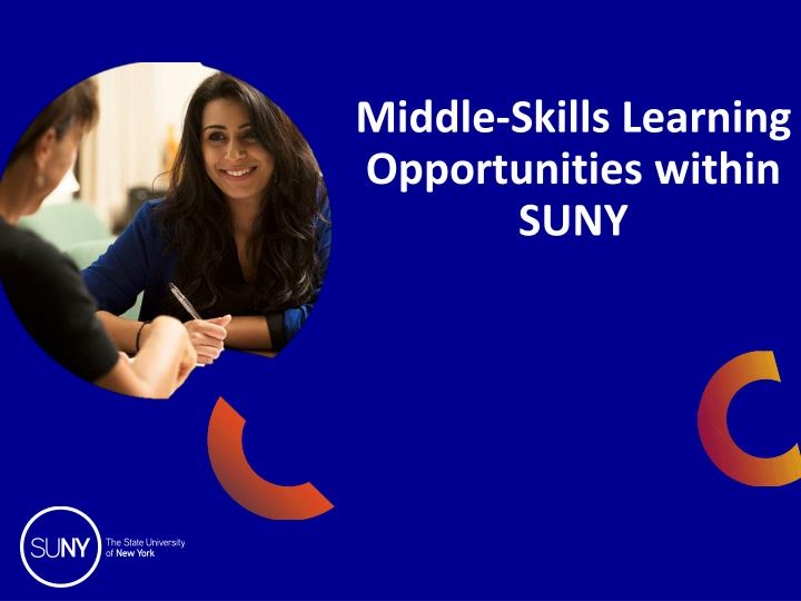 middle skills learning opportunities within suny n.