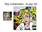 roy lichtenstein le pop art