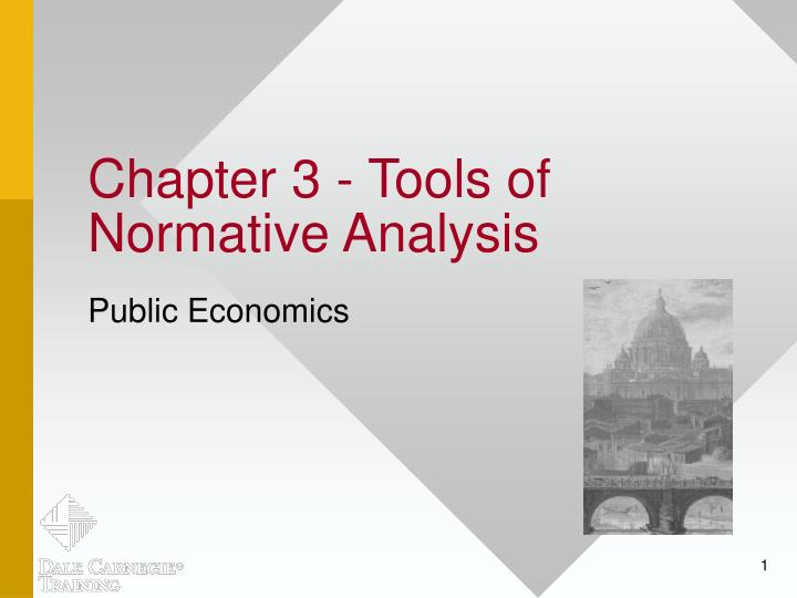 chapter 3 tools of normative analysis n.