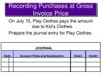 recording purchases at gross invoice price2