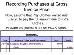 recording purchases at gross invoice price5